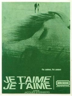 """Movie Poster of the Week: Alain Resnais' """"Je t'aime, je t'aime"""" on Notebook 