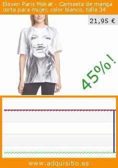 Eleven Paris Mokat - Camiseta de manga corta para mujer, color blanco, talla 34 (Ropa). Baja 45%! Precio actual 21,95 €, el precio anterior fue de 40,00 €. https://www.adquisitio.es/eleven-paris/mokat-camiseta-manga-0