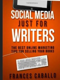 #BookReview of #SocialMedia Just for #writers by @CaballoFrances http://writeonpurpose.com/6918/book-marketing-coach/social-media-for-authors/book-marketing-skills-book-review-social-media-just-for-writers-by-frances-caballo