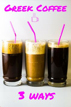 Greek Coffee 3 Ways | The Greek Glutton