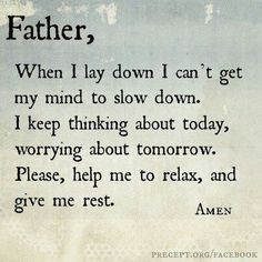 Prayer when you can't get your mind to slow down and sleep.  #prayer #praying