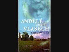 Lorna Byrne - Andělé v mých vlasech 2010 (Cela audiokniha 4:23 hod)