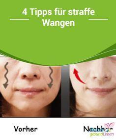 4 #Tipps für straffe #Wangen In diesem Beitrag #findest du einfache, preiswerte Tipps für straffe Wangen und eine #glattere #Gesichtshaut. Wenn du deine hängenden Wangen etwas straffen möchtest, empfehlen wir dir, weiterzulesen.