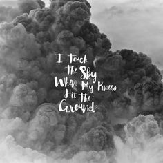 #quote I touch the sky when my knees hit the ground Repost from @reynoldlambert. Design by @michael_gilliam #vrsly #madewithvrsly