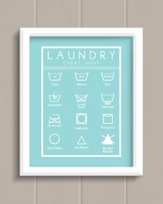 Laundry Room Cheat Sheet Art Print - cute AND functional artwork! - once the laundry room is done up! Aqua Laundry Rooms, Laundry Shop, Laundry Room Storage, Laundry Business, Laundromat Business, Hot Hands, Delicate Wash, Partys, Diy Home