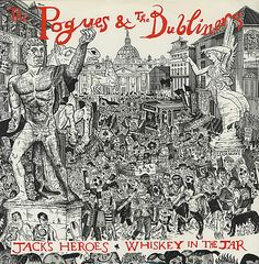 The+Pogues+-+Jack's+Heroes+/+Whiskey+In+The+Jar+