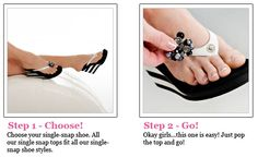 Convertibles Sandals...  Change your style with snap-on tops