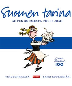 Suomen tarina - Miten Suomesta tuli Suomi Finnish Words, Future Jobs, School Projects, Disney Art, Comic Strips, Children, Kids, Literature, Comic Books