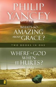Where Is God When it Hurts What's So Amazing About Grace? by Philip Yancey   http://www.faithfulreads.com/2014/05/tuesdays-christian-kindle-books-late_27.html