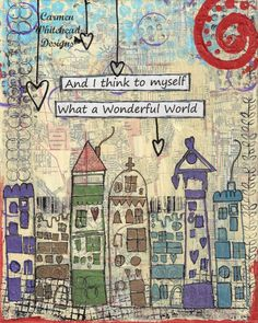 Cityscape - Print of Original Mixed Media Canvas - And I think to myself what a wonderful world Kunstjournal Inspiration, Art Journal Inspiration, Creative Inspiration, Journal Ideas, Mixed Media Canvas, Mixed Media Art, Hymn Art, Illustrations, Altered Books