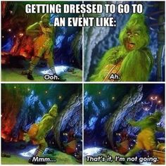 Getting dressed for an event... or just every day.