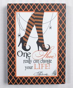Look at this 'One Shoe' Witch Box Sign on #zulily today!