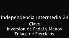 Independencia Intermedia 24   CLAVE Inversion Pedal y Manos Enlace   Rob...