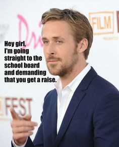 Ryan Gosling: Teacher's Edition