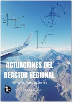 Great bustard's flight: Nuevo libro del Blog: Actuaciones del reactor regi... Reactor, Wind Turbine, Blog, Planes, Libros, Blogging