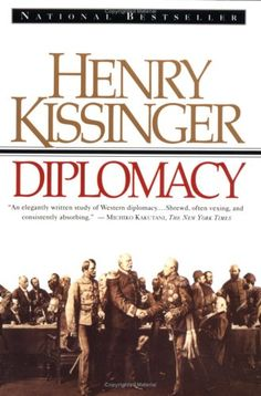 Now that is a must-read. Diplomacy (A Touchstone book) by Henry Kissinger. Reading Lists, Book Lists, Books To Read, My Books, Henry Kissinger, International Relations, Science Books, Political Science, New World Order