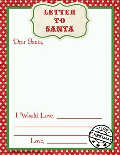 Letter to Santa-- perfect! This was on our to do list for our advent calendar. Just print and do!