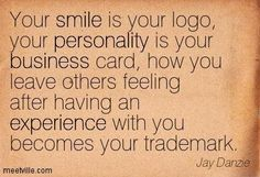 Quotation-Jay-Danzie-smile-experience-business-personality-Meetville-Quotes-209390.jpg
