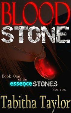 01/26/14 Blood Stone (The Essence Stones Series) by Tabitha Taylor, http://www.amazon.com/dp/B00HL2IG0Q/ref=cm_sw_r_pi_dp_cPA5sb0D1Q53S