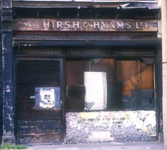 Hirsh and Hyams, Hackney Road. Alan Dein's East End Shopfronts of 1988 / London London History, Local History, Building Exterior, House Building, London Street Photography, Ghost Walk, Derelict Buildings, East End London, Brick Lane