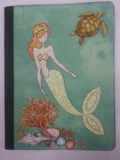 Julie Nutting Mermaid Journal created by Lauri Thompson
