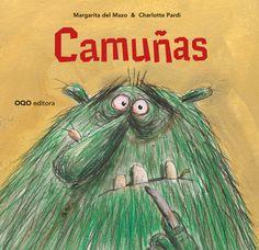 Me pido un librito de OQO español para reyes... ¿cuál? ¡¡CAMUÑAS!!  Para leer más: http://meponesunbiberon.wordpress.com/2012/12/16/camunas-oqo/