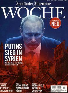 Putins Sieg in Syrien. Gefunden in: Frankfurter Allgemeine WOCHE, Nr. 51/2016