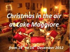 Christmas in the air at Lake Maggiore: December 2012