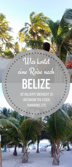 Erfahre in unserem #Reisebericht was ein #Urlaub in #Belize kostet.