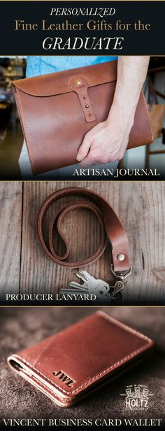 Give your graduate a personalized fine leather gift from Holtz Leather. These are unique gifts that will be treasured for a lifetime.
