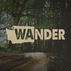 I love living in Washington. We definitely get the wanderlust here.