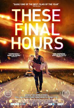 Le maratone di un bradipo cinefilo: These Final Hours ( 2013 ) Hd Movies, Film Movie, Movies Online, Horror Movies, You Funny, Really Funny, When The World Ends, Festival Internacional, Trailer Peliculas