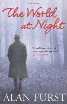 The World at Night: Amazon.co.uk: Alan Furst: Books