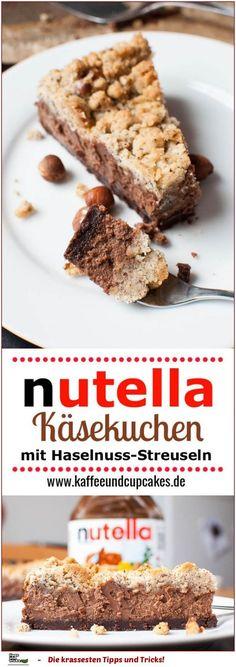 Nutella-Schoko-Käsekuchen mit Haselnuss-Streuseln ♥