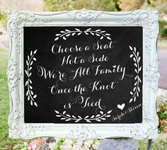 Wedding Chalkboard Choose a Seat Not a Side door SarahSaysSew