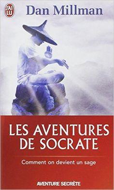Amazon.fr - Les aventures de Socrate - Dan Millman, Geneviève Boulanger, Françoise Forest - Livres