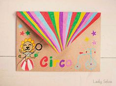 Adictaaloscomplementos Happy mail, mail art, circus mail, circus envelope, lady selva