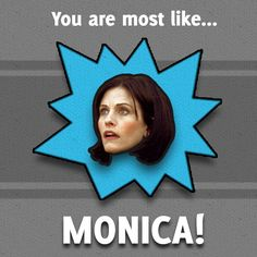 5123132784daec874cc2f24655eb4acb friends trivia day if i was a f r i e n d i would be monica i always identified more,Monica Friends Meme