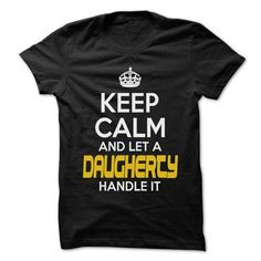 Keep Calm And Let ... DAUGHERTY Handle It - Awesome Kee - #gift ideas #gift card. GET => https://www.sunfrog.com/Hunting/Keep-Calm-And-Let-DAUGHERTY-Handle-It--Awesome-Keep-Calm-Shirt-.html?68278