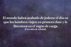 21 Bellas frases literarias de Gabriel García Márquez que nunca pasarán de moda Some Quotes, Wisdom Quotes, Frases Gabriel Garcia Marquez, Albert Camus Quotes, Education Humor, I Love Reading, I Love Books, Words, Dale Carnegie