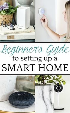 The beginner's guide to setting up a smart home in 6 steps and how to pull it off for under $500. #smarthome #security #blesserhouse