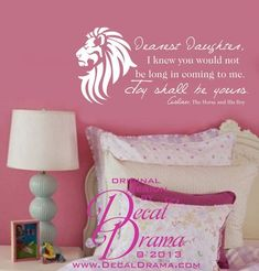 """Narnia, The Horse and His Boy, Aslan quote:  Dearest Daughter, I knew you would not be long in coming to me. Joy Shall be Yours. CS Lewis, wall decal: approximately 27""""w x 12""""h (69cm x 30cm)  This order is for the vinyl wall decal only.  Please leave your color choice in the message to selle..."""