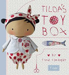 Tilda's Toy Box: Sewing patterns for soft toys and more from the magical world of Tilda by Tone Finnanger http://www.amazon.co.uk/dp/1446306151/ref=cm_sw_r_pi_dp_OCozvb03CSHY7