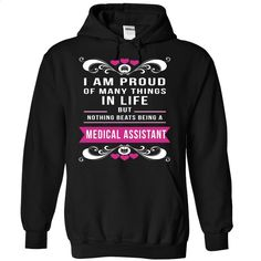 PROUD TO BE A MEDICAL ASSISTANT T Shirt, Hoodie, Sweatshirts - teeshirt cutting #tee #clothing