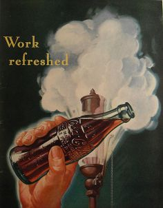 1941 Coca Cola WORK REFRESHED