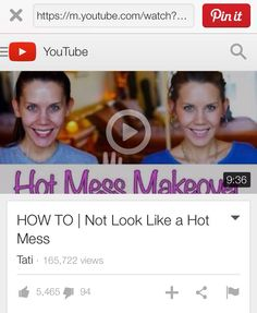 http://youtu.be/RAr91f_np-c  Glam Life Guru- How not to look like a hot mess! Admit it- you need this info! Love Tati and her helpful tips.