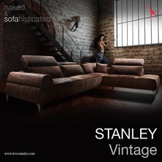 stanley sofa showroom in bangalore sectional sofas with slipcovers 25 best images luxury living store hours introducing vintage 100 naked finished semi nubuck upholstery leather made on top