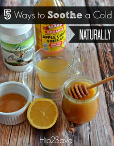 5 Ways to Soothe a Cold Naturally by Hip2Save (It's Not Your Grandma's Coupon Site!)