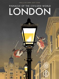 Civilized London - The last (and maybe my favourite) of three new Delilah Dirk images inspired by vintage travel posters.