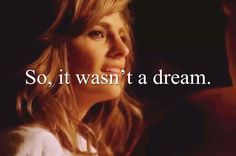 """""""So, it wasn't a dream."""" Castle and Beckett; Castle TV show quotes"""
